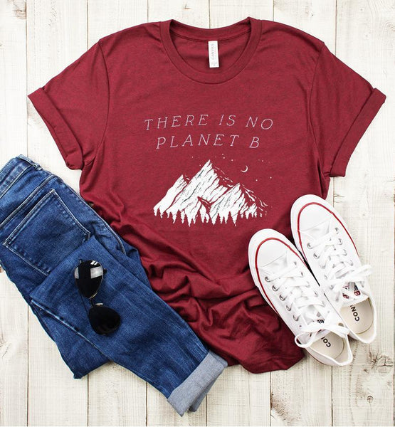 There is No Planet B - Eco-Friendly Tee