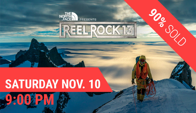 REEL ROCK 13 — Sat Nov. 10 at 9:00 PM (8:30 PM Doors Open)