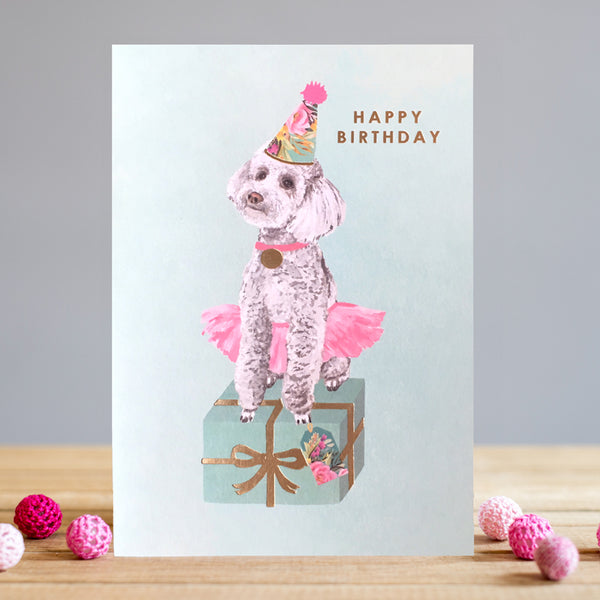 Louise Tiler Party Poodle Birthday Card