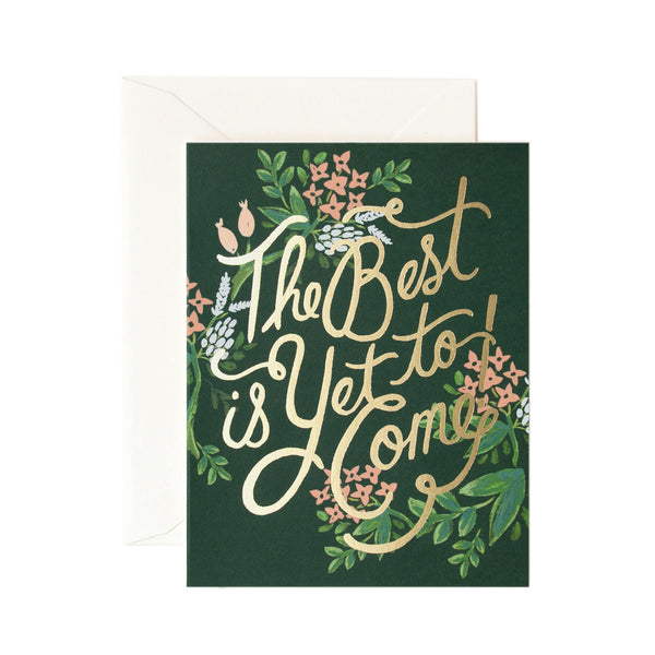 Rifle Paper Co. The Best Is Yet To Come Card