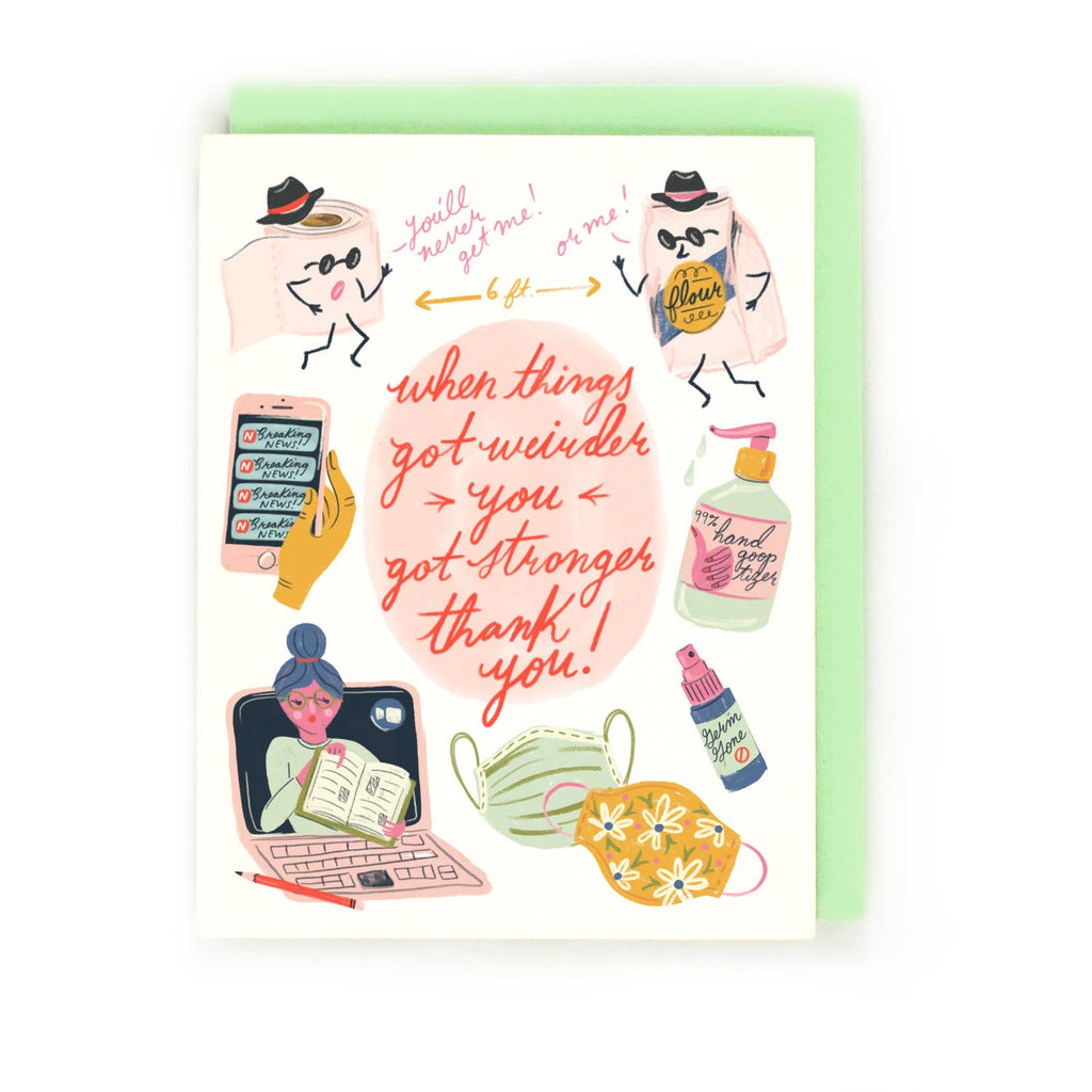 Little Low Weird Thank You Card - Covid First Responders Teachers Parents