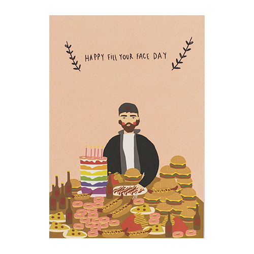 Meraki Fill Your Face Birthday Card