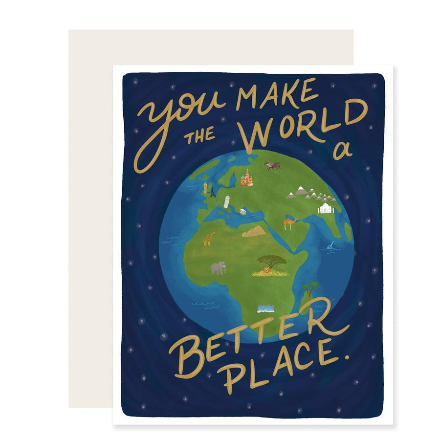 Slightly Stationery Make the World Better Card