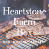 Heartstone Farm Box - Monthly Goodness!