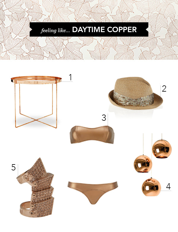 Feeling Like... Copper by Day