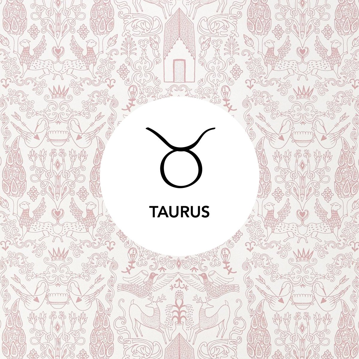 Taurus | Nethercote Rose wallpaper | Julia Rothman | Hygge & West