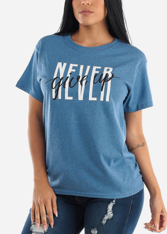"Oversized Blue Graphic T-shirt "" Never Give Up """
