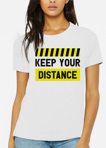 "Unisex Graphic Tee ""Keep Your Distance"""