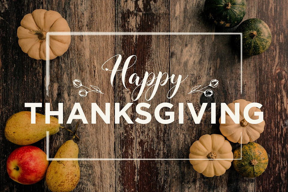 Happy Thanksgiving!  We are open Monday