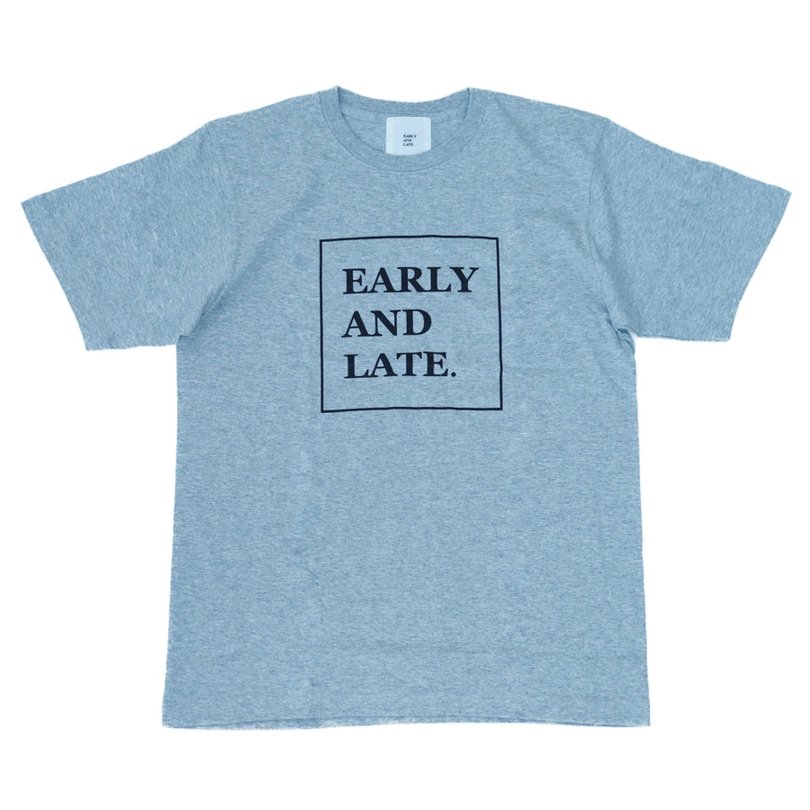EARLY AND LATE -BOX LOGO TEE- GRAY