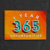 Image of 1 Year = 365 Opportunities
