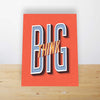 Image of Think Big Mini Desk Art