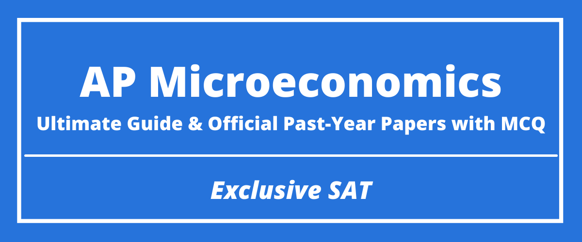 The Ultimate AP Microeconomics Guide & Official Past-Year Papers with MCQ