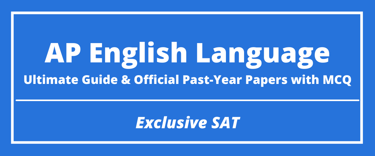 The Ultimate AP English Language Guide & Official Past-Year Papers with MCQ