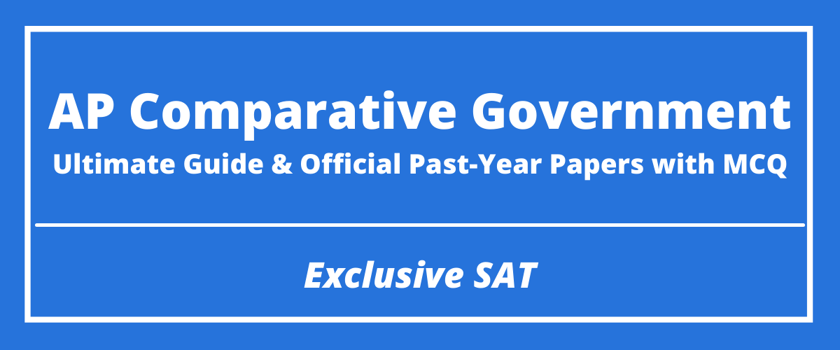 The Ultimate AP Comparative Government Guide & Official Past-Year Papers with MCQ