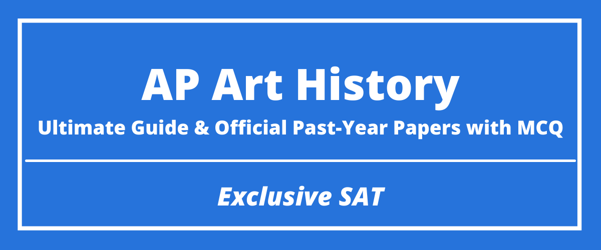 The Ultimate AP Art History Guide & Official Past-Year Papers with MCQ
