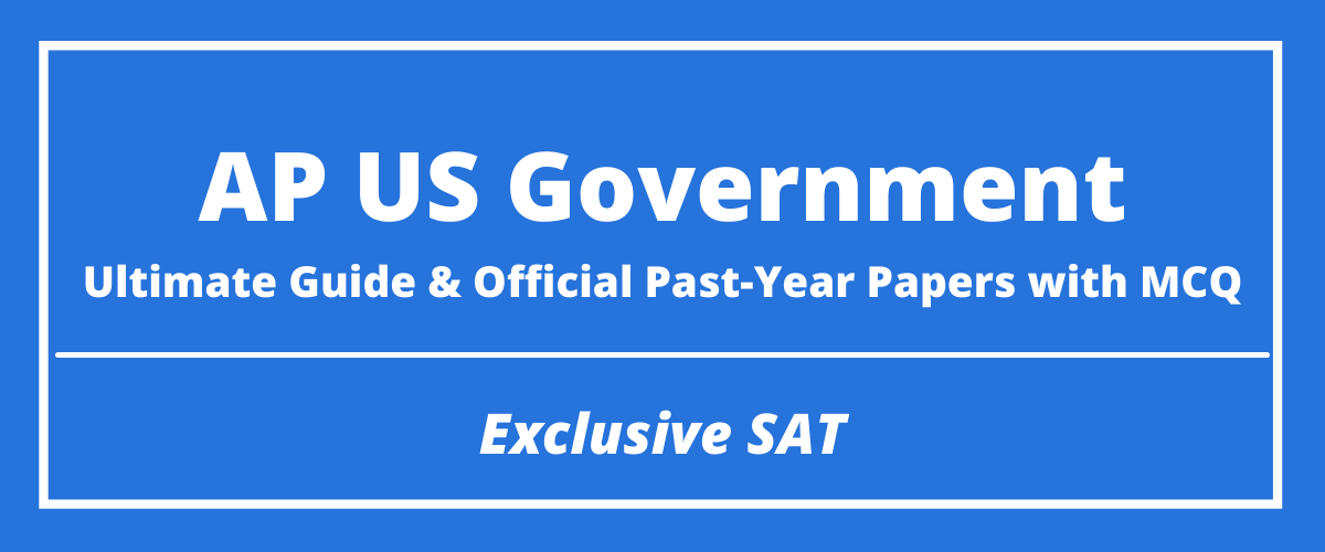 The Ultimate AP US Government Guide & Official Past-Year Papers with MCQ