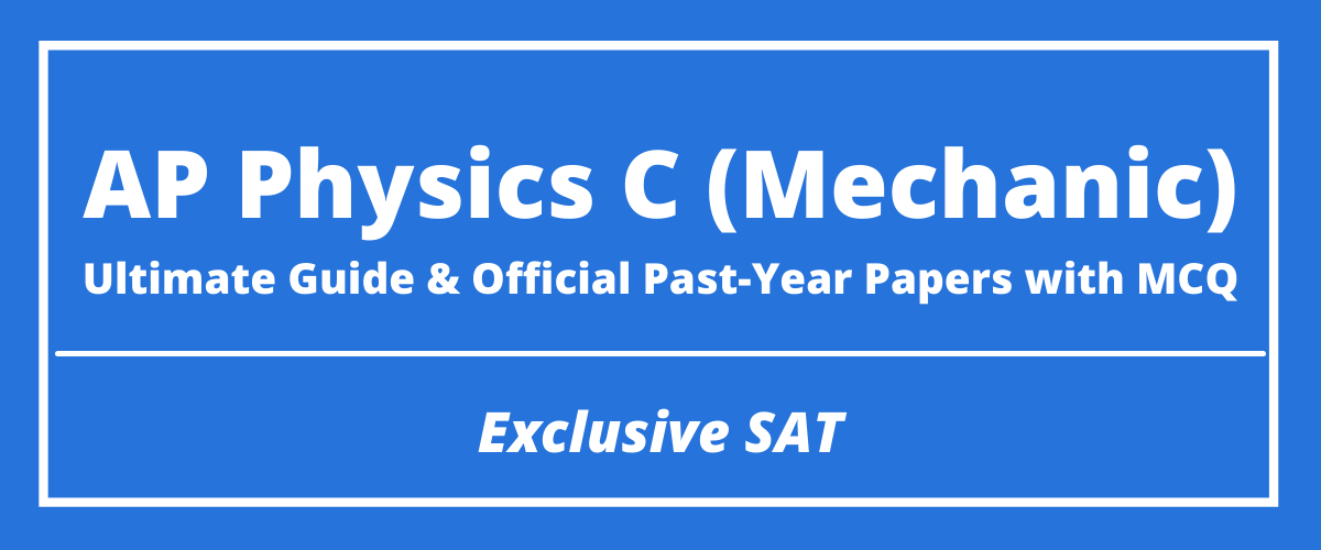 The Ultimate AP Physics C Mechanics Guide & Official Past-Year Papers with MCQ