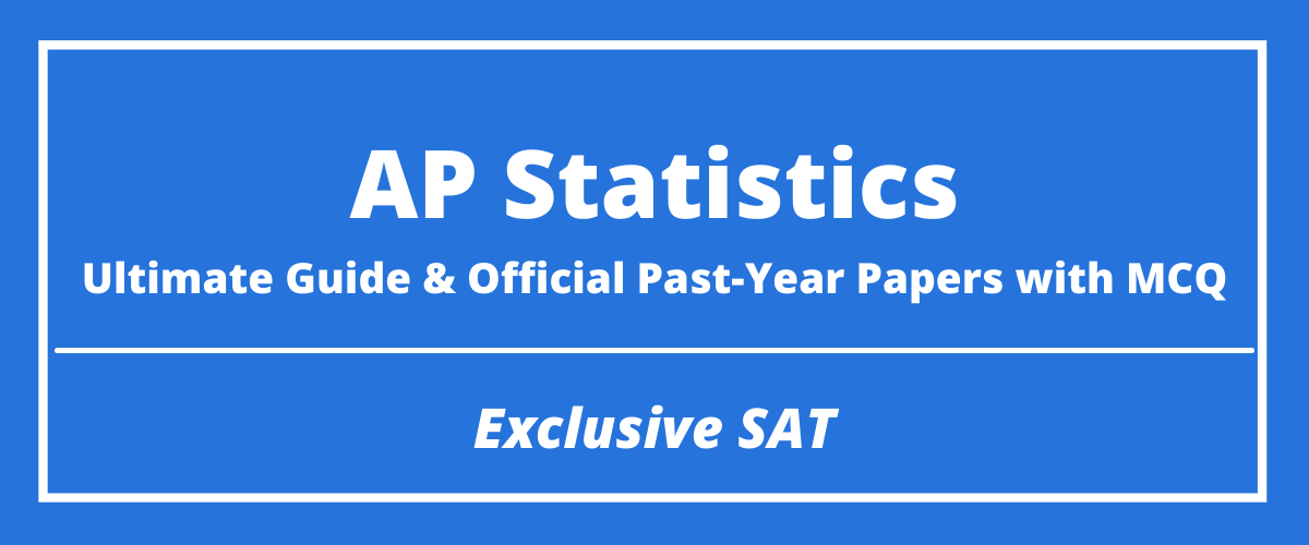 The Ultimate AP Statistics Guide & Official Past-Year Papers with MCQ