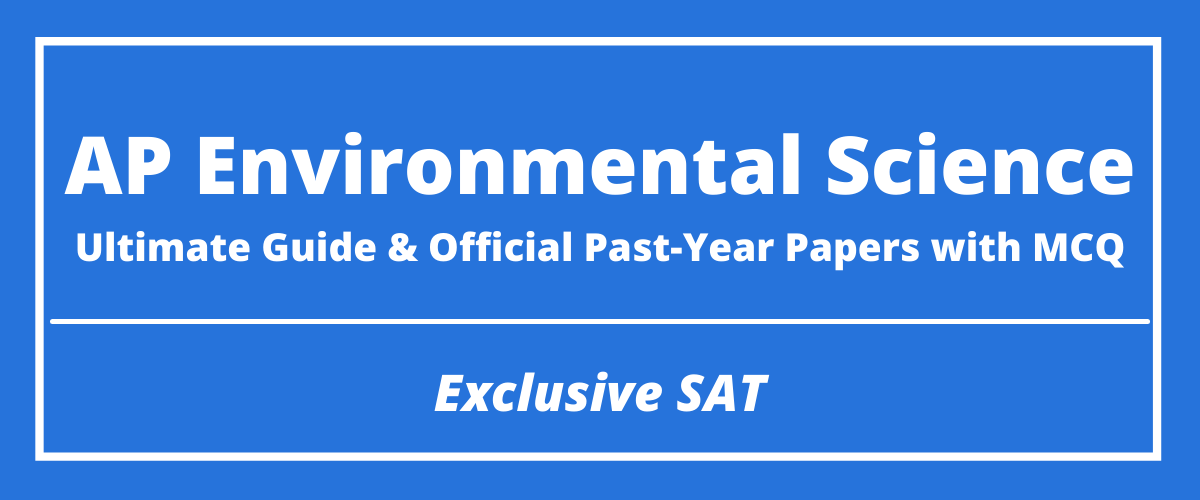 The Ultimate AP Environmental Science Guide & Official Past-Year Papers with MCQ