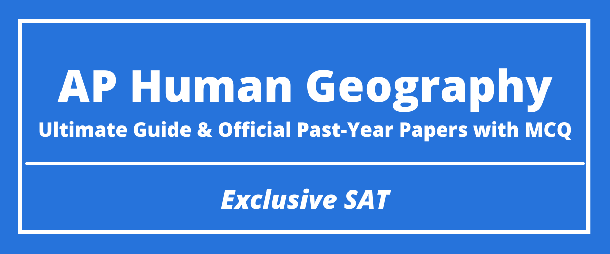 The Ultimate AP Human Geography Guide & Official Past-Year Papers with MCQ