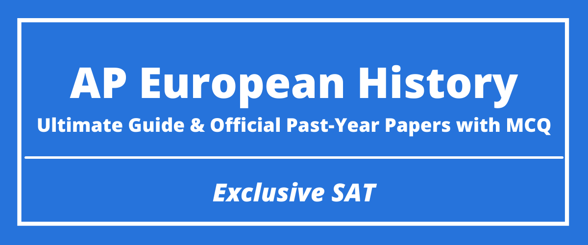 The Ultimate AP European History Guide & Official Past-Year Papers with MCQ
