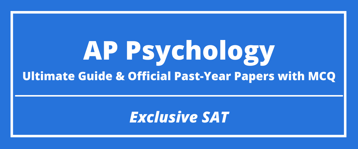 The Ultimate AP Psychology Guide & Official Past-Year Papers with MCQ