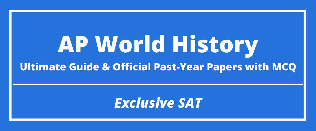 The Ultimate AP World History Guide & Official Past-Year Papers with MCQ