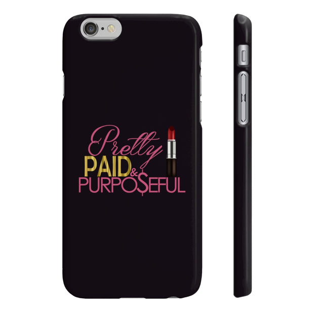 Pretty Paid and Purposeful Slim Phone Case - Iconic Style Inc