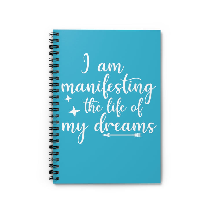 Manifest my Dream Life  Notebook - Iconic Style Inc