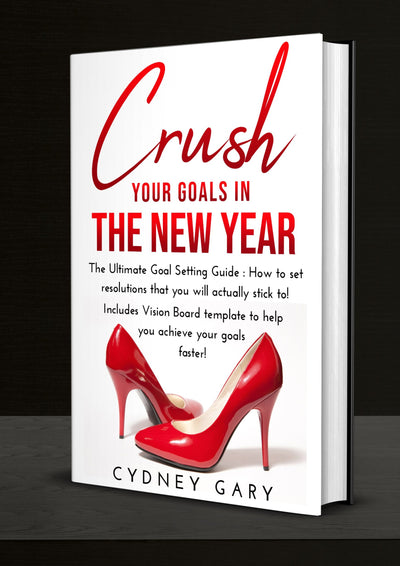 Crush Your Goals - Goal Setting Guide - Iconic Style Inc