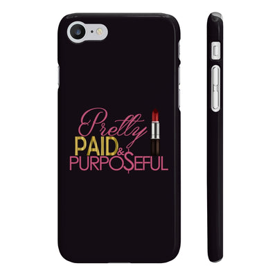 Pretty Paid and Purposeful Slim Phone Case - Iconic Style Inc.