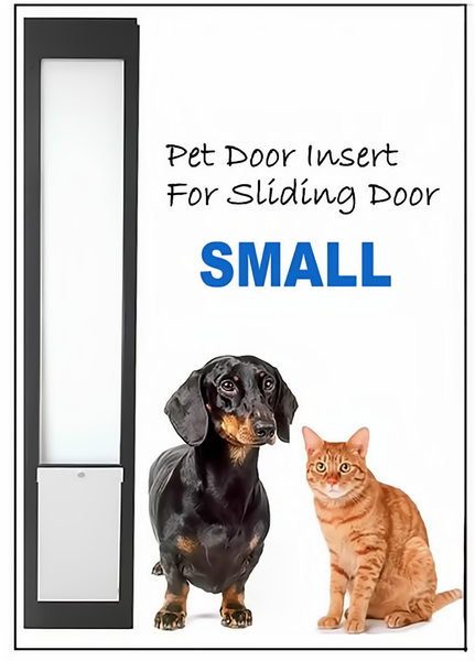 1. SMALL Pet Door Insert for a Sliding Door