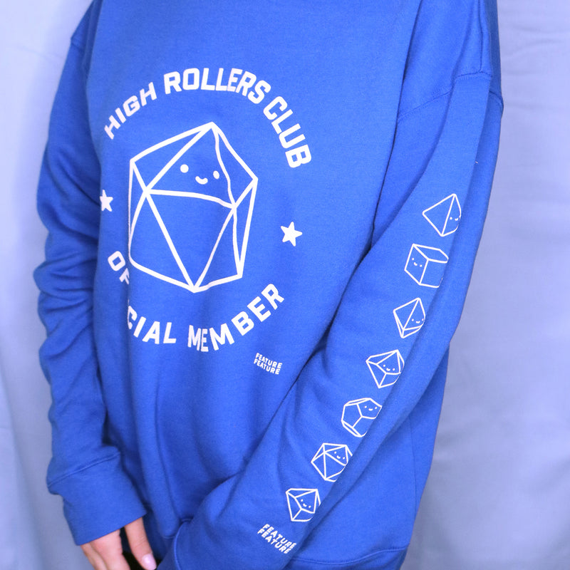 High Rollers Club Sweatshirt
