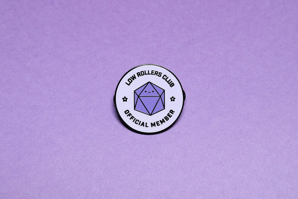 Low Rollers Club Hard Enamel Pin