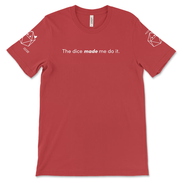 Red Dice Made Me Do It T-shirt for DnD Players