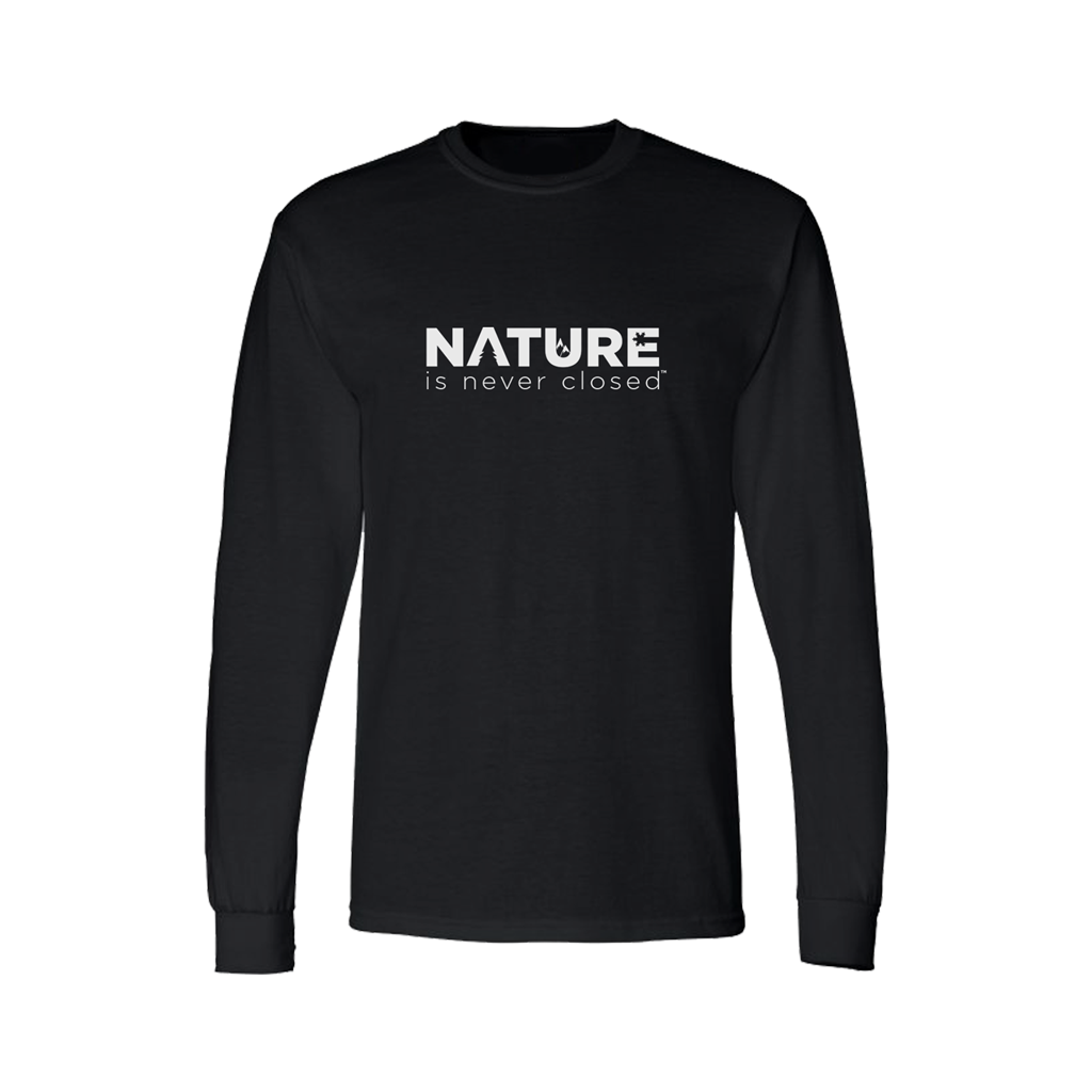 Nature is Never Closed™ Long Sleeve T-Shirt