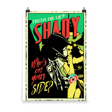 Load image into Gallery viewer, Shady Poster