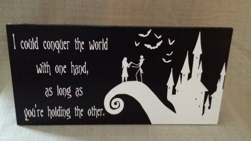 I could conquer the world with one hand, Nightmare Before Christmas, Jack Skellington