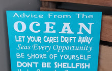 Load image into Gallery viewer, Advice from the Ocean, Beach house decor, Beach sign, Don't be Shellfish, Make Waves
