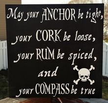 Load image into Gallery viewer, May your Anchor be Tight, Anchor decor, Skull decor, Pirate decor