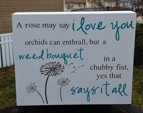 A Rose May Say I Love You, chubby fist, weed bouquet