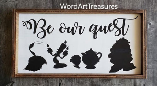 Be our guest wood sign, Kitchen sign, guest room decor, farmhouse style, framed sign