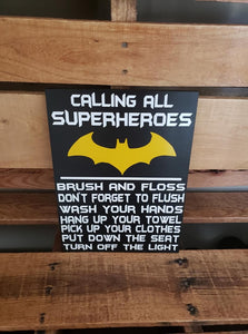 Calling all Superheroes, Superheros Bathroom Sign, Batman Bathroom decor