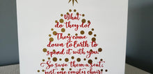 Load image into Gallery viewer, Christmas in Heaven what would they do?, Missing loved one at Christmas, Christmas sign