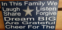 Load image into Gallery viewer, Dallas Cowboys home decor, In this family we cheer for the Cowboys, Dallas Cowboys sports sign,
