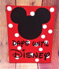 Load image into Gallery viewer, Disney Countdown Days until Disney, Chalk sign, Disney Decor, Mickey Ears are Chalk