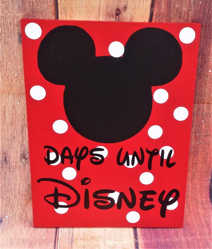 Disney Countdown Days until Disney, Chalk sign, Disney Decor, Mickey Ears are Chalk