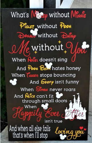 What's Mickey Without Minnie, That's Me Without You, Disney Love Sign