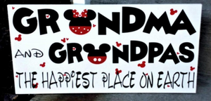 Grandma and Grandpa's the happiest place on earth, Disney Grandma, Disney Grandpa, Disney home decor